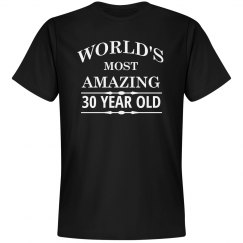 World's most amazing 30 year old