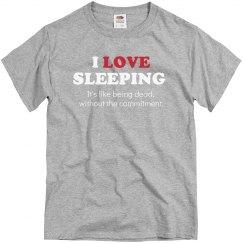 I Love Sleeping...