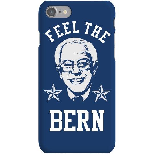 Feel The Bern Phone Case