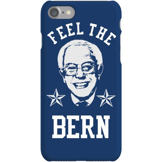 Feel The Bern Phone Case