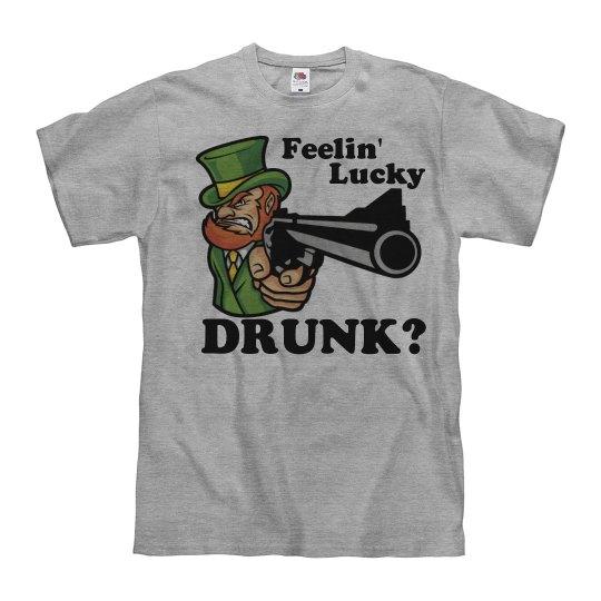 Feelin' Lucky Drunk?