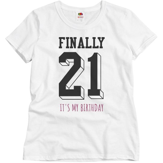 Finally 21 Custom Birthday