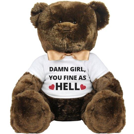 Fine as Hell Valentine Teddy