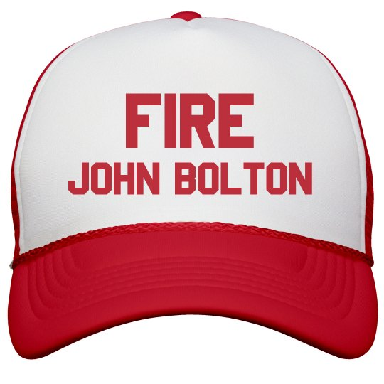 Fire John Bolton Cap