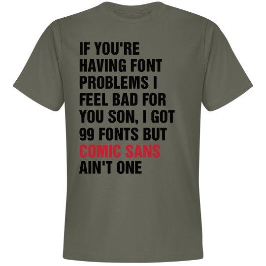 Font Problems Comic Sans