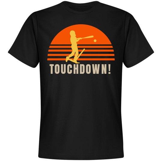 Funny Baseball Touchdown Tee