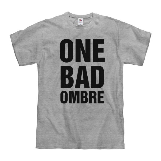 Funny One Bad Hombre Ombre