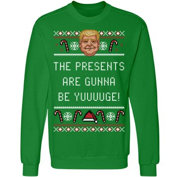 Funny The Presents Will Be Yuge!