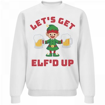Get Elf'd Up Xmas Drinking Sweater