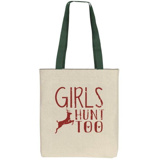 Girls Hunt Too Canvas Tote Bag