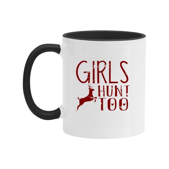 Girls Hunt Too Two-Tone Coffee Mug