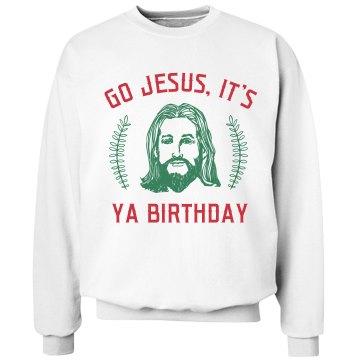 Go Jesus It's Ya Birthday