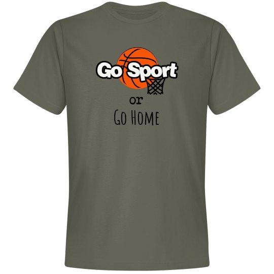Go Sport or Go Home (Basketball)