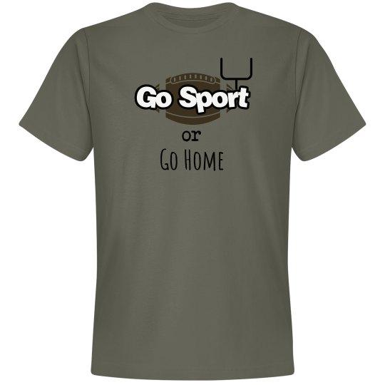 Go Sport or Go Home (Football)