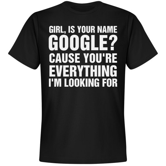 Google Girl Pick Up Line