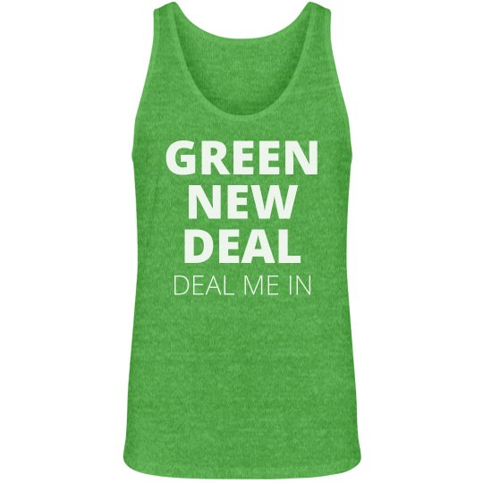 Green Deal Me In Tank
