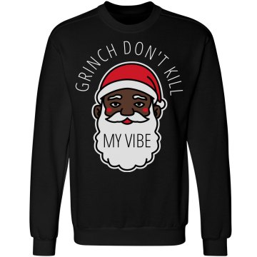 Grinch My Vibe Black Santa Sweater