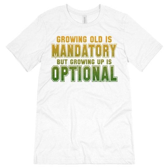 Growing Old vs Growing Up Unisex Jersey Tee