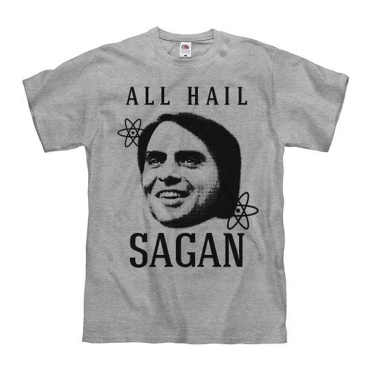 Hail Sagan Funny Pro-Science