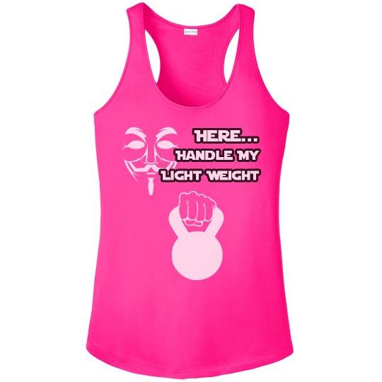 Handle My Light Weight