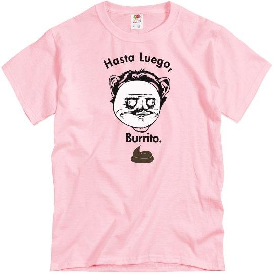 Hasta Luego, Burrito