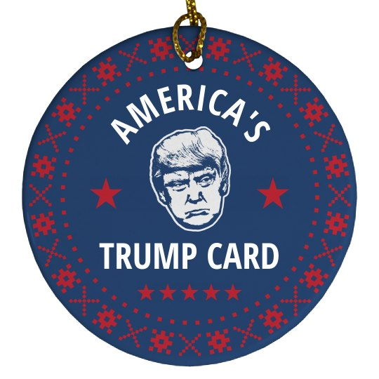 He's America's Trump Card