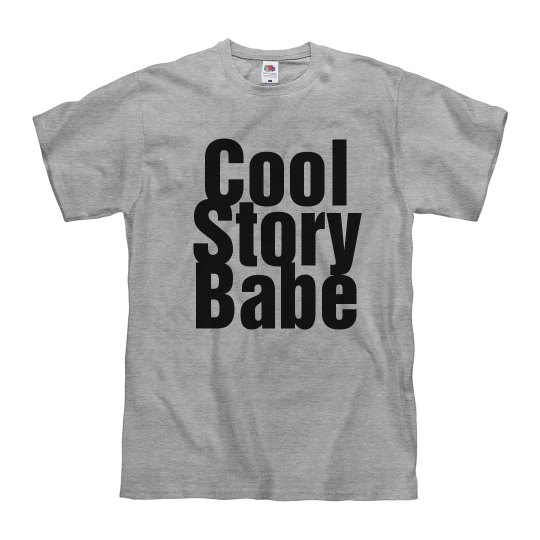 Hey, Cool Story Babe
