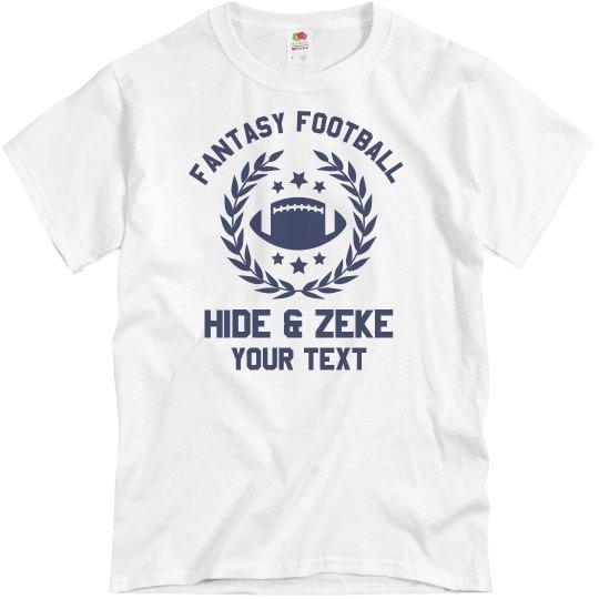Hide & Zeke Fantasy Football
