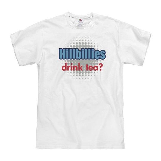 Hillbillies Drink Tea?