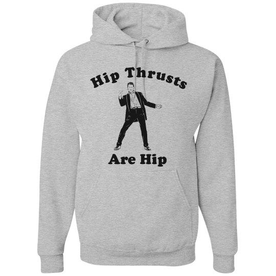 Hip Thrusts Are Hip