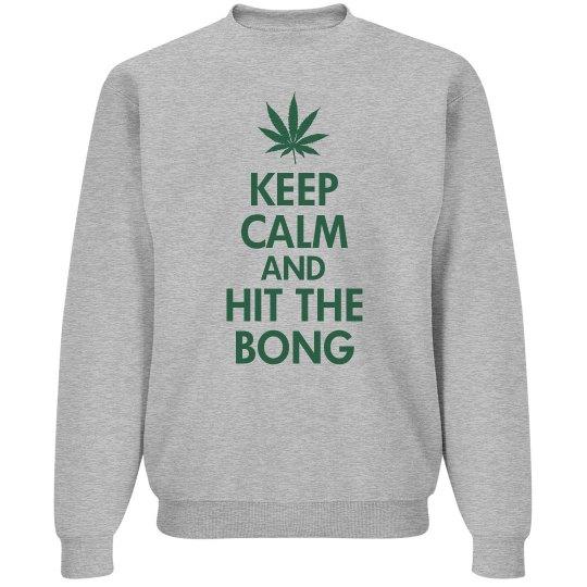 Hit The Bong Sweatshirt