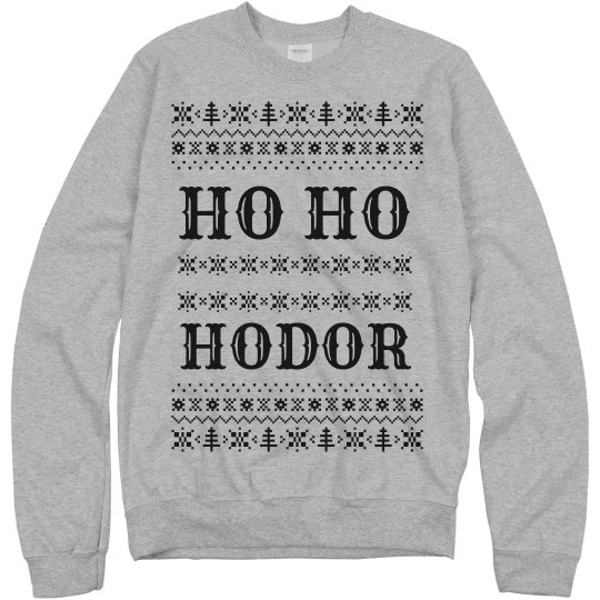 Ho Ho Hodor Ugly Sweater