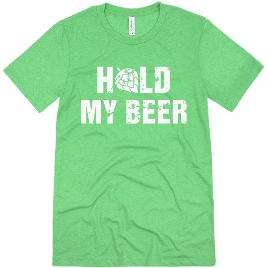 Hold My Beer Hops T-Shirt