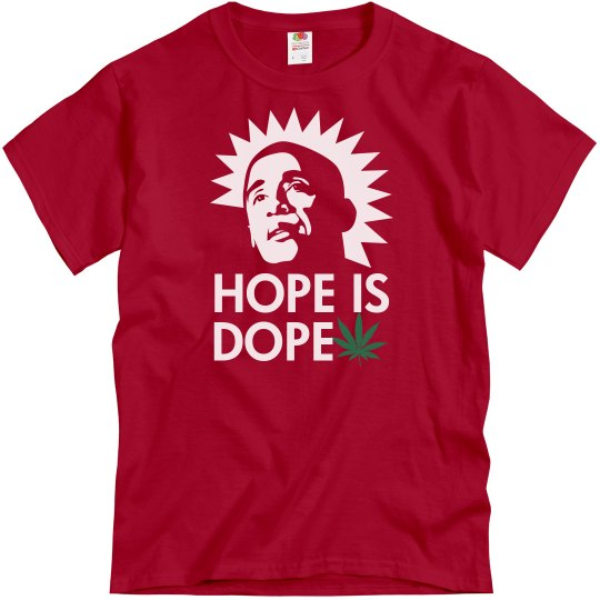 Hope Is Dope