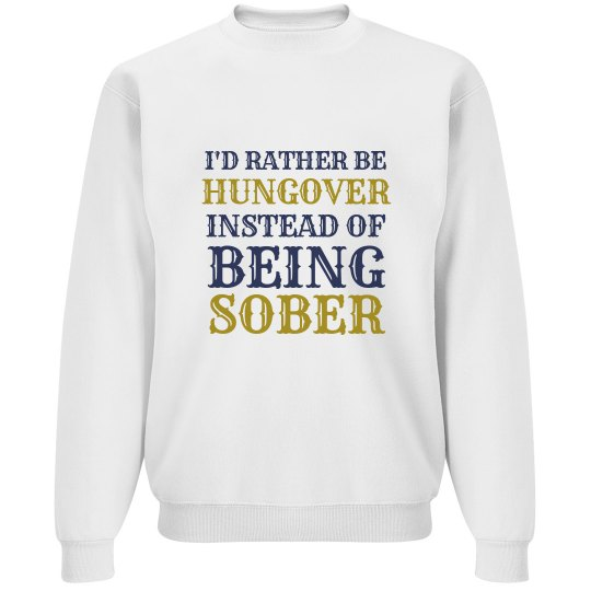 Hungover Over Sober