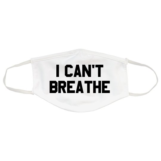 I Can't Breathe BLM Protest Mask