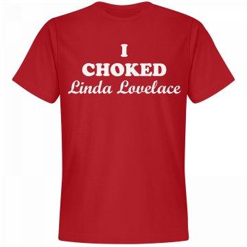 I Choked Linda Lovelace