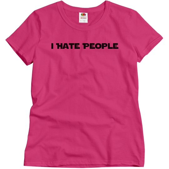 I Hate People Woman's Relaxed T