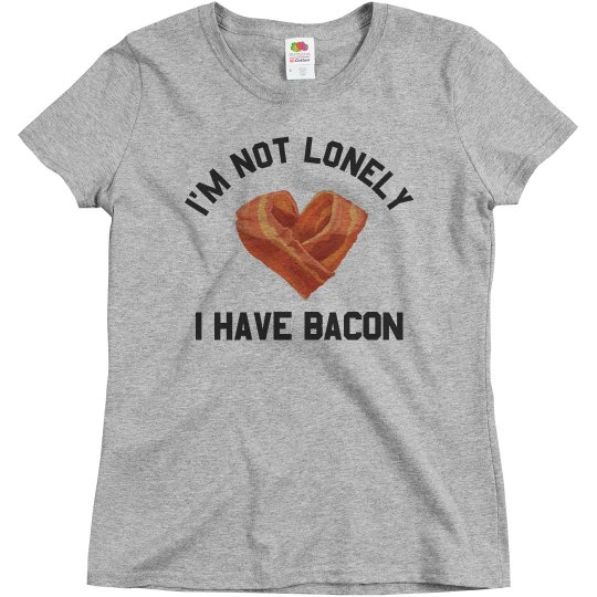 I Have Bacon