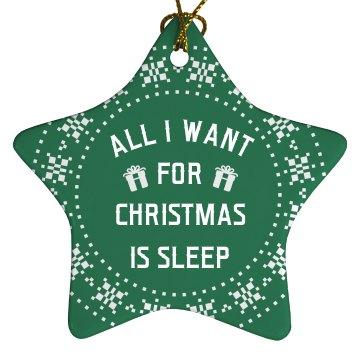 I Just Want Sleep This Christmas