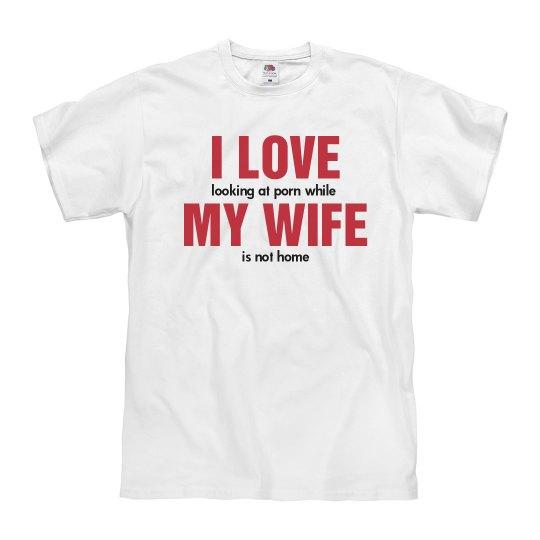 I Love My Wife