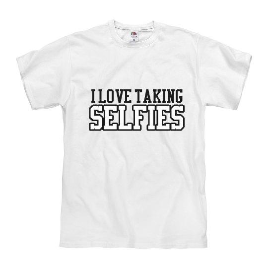 I Love Selfies T-Shirt
