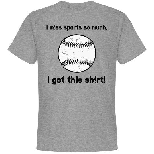 I Miss Sports So Much (Baseball)
