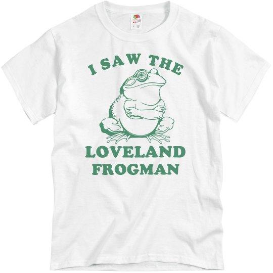I Saw The Loveland Frogman