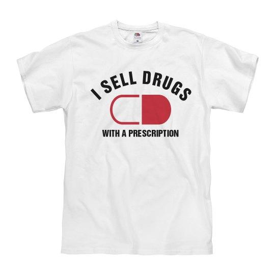 I Sell Prescription Drugs