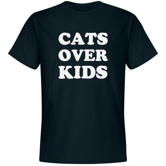 I'll Always Choose Cats Over Kids