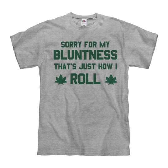 I'm A Blunt Person