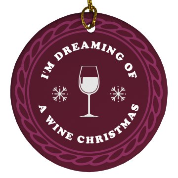 I'm Dreaming Of A Wine Christmas