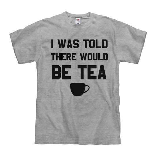 I'm Here For Tea