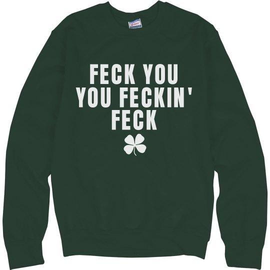 Irish Feckin Feck St. Patrick's